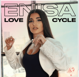 Photo of Enisa Love Cycle Mp3 Download