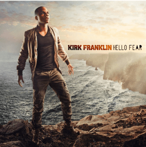 Photo of Kirk Franklin – Hello Fear Mp3 Download