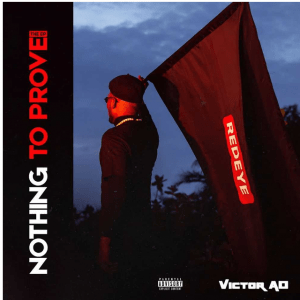 Image of Victor AD Nothing To Prove EP
