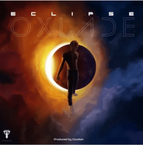 Image of Oxlade eclipse Ep