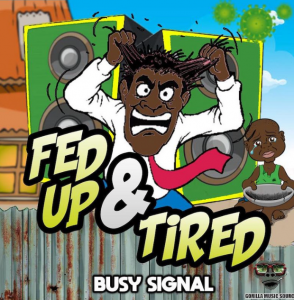 Image of Busy Signal Fed Up And Tired