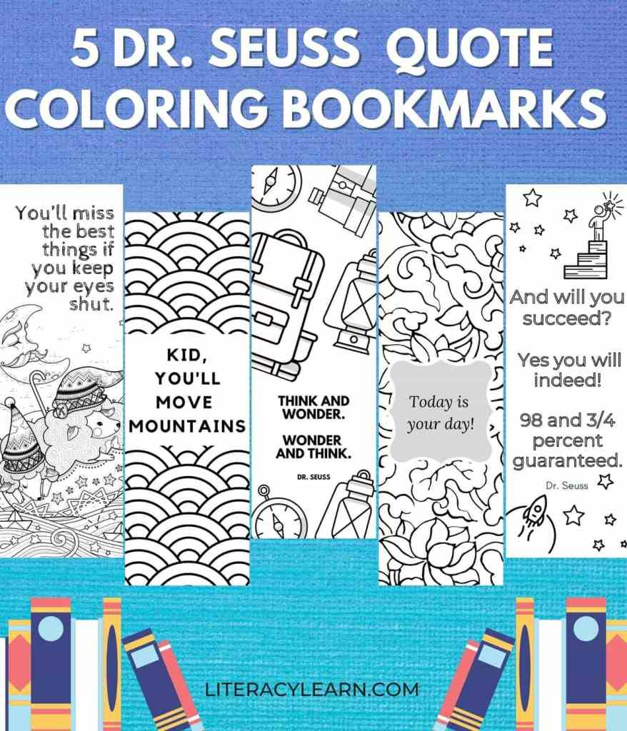 """All five bookmarks on a bright blue background with a graphic of books and large font that reads, """"5 Dr. Seuss Quote Coloring Bookmarks."""""""