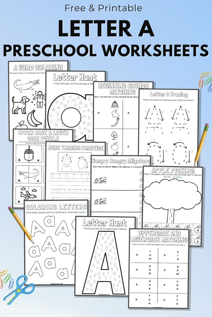 """Pinterest graphic with all eleven worksheets on a blue background, surrounded by pencils and paperclips with the words """"Free and Printable Letter A Preschool Worksheets."""""""