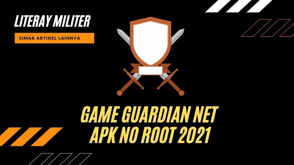 Game Guardian Net Apk No Root 2021