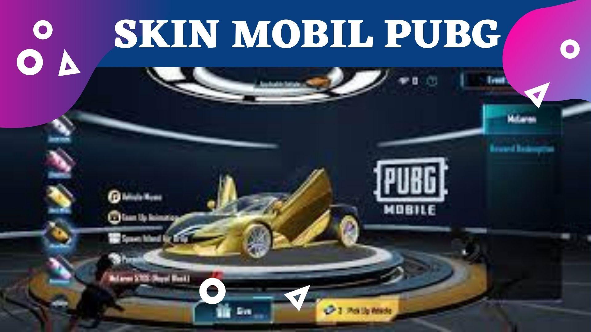 Harga Skin Mobil di PUBG Mobile