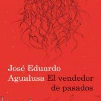 El vendedor de pasados- José Eduardo Agualusa