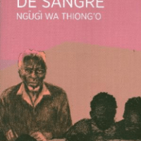 """""""Desplazar el centro"""" en la lucha por las libertades culturales con Ngũgĩ wa Thiong'o"""