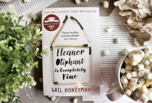 Herzensbücher #13 | Gail Honeyman – Eleanor Oliphant is Completely Fine