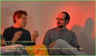 Literalotto #2 in Würzburg: F. L. Arnold mit Literaturgast Johannes Jung.