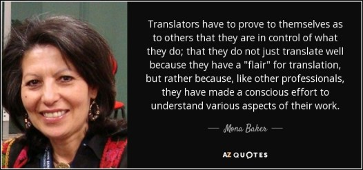 quote-translators-have-to-prove-to-themselves-as-to-others-that-they-are-in-control-of-what-mona-baker-67-15-67