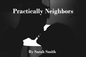 Cover for Practically Neighbors' short story