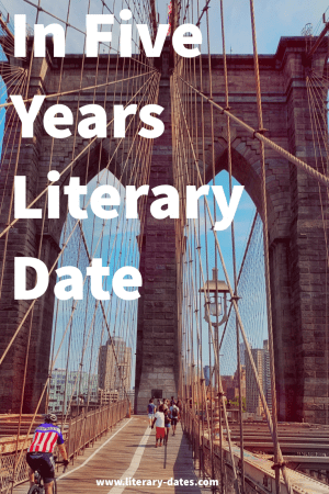 The Brooklyn Bridge- In Five Years Literary Date