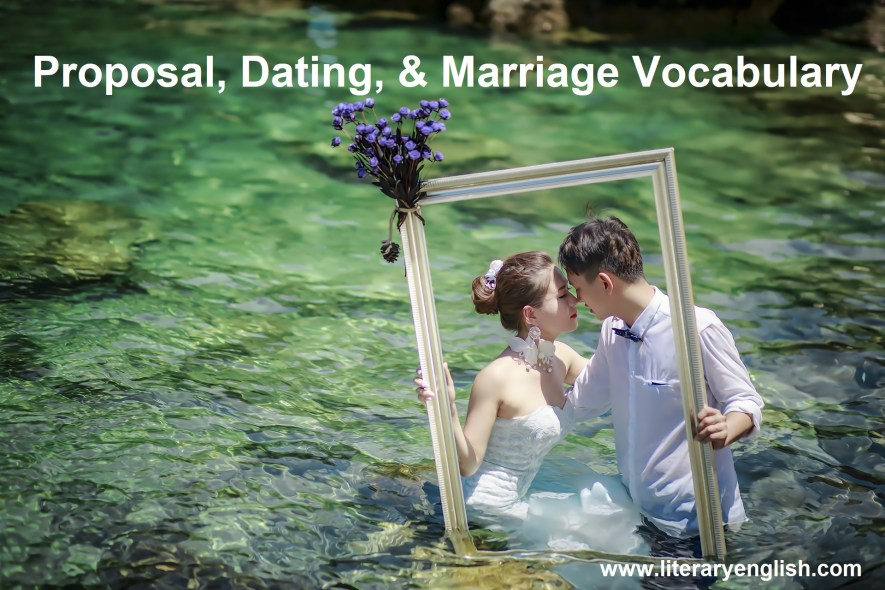 Proposal, Dating, and Marriage Vocabulary