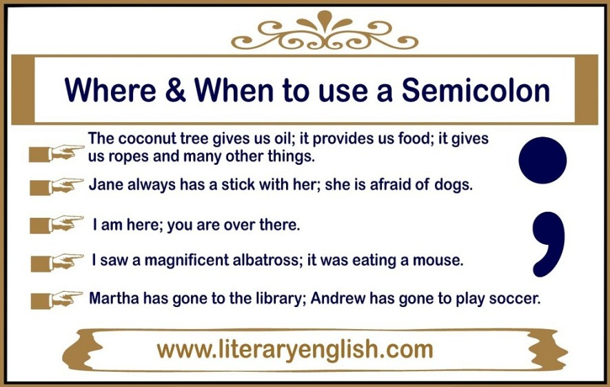 Where and when to use a semicolon