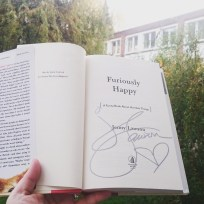 Just received a First Edition of FURIOUSLY HAPPY by Jenny Lawson, and it's SIGNED! Thank you so much @thebloggess for kindly signing a stack of books @bookpeople so that even readers in a different country got the chance to own one of these! I'll cherish it! #bookstagram #happymail #firstedition #signed #authorsigning #furiouslyhappy ©theliteratigirl