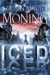 **Review** ICED by Karen Marie Moning