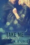 * * TAKE ME WITH YOU (TAKE #2) by KA LINDE * *BLOG TOUR * * BOOK REVIEW * * GIVEAWAY **