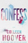 Blog Tour * Confess by Colleen Hoover * Review * Giveaway