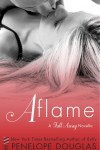 Cover Reveal * AFLAME by Penelope Douglas * GIVEAWAY