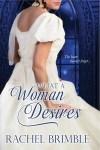 Guest Post & Giveaway ~ What a Woman Desires by Rachel Brimble
