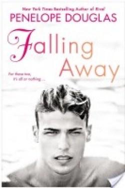 FALLING AWAY (Fall Away #3) by PENELOPE DOUGLAS * EXCERPT * GIVEAWAY *