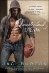 Sexy Saturday Spotlight * Quarterback Draw by Jaci Burton * Review