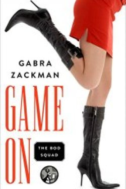 New Release ~ Game On by Gabra Zackman ~ $1.99 for a Limited Time