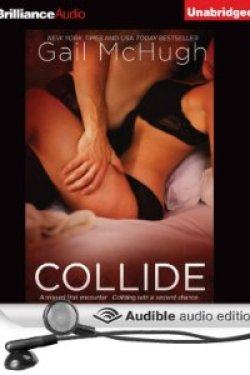 Audio Review ~  Collide (Collide #1) by Gail McHugh