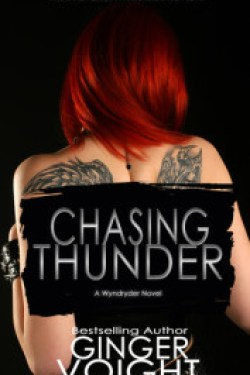 Chasing Thunder (Wyndryder #1) by Ginger Voight