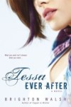 Review & Giveaway: Tessa Ever After by Brighton Walsh