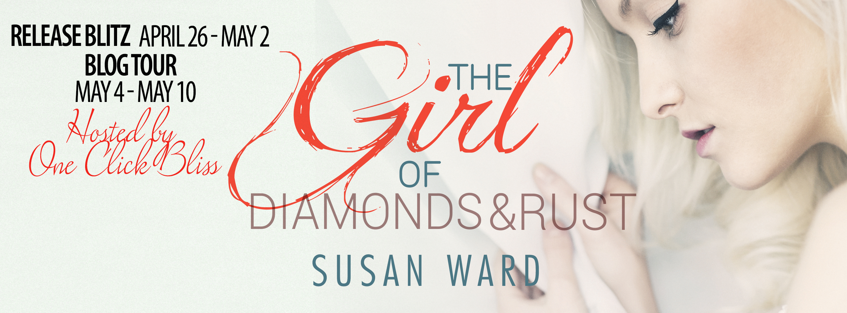 New Release ~ The Girl of Diamonds & Rust by Susan Ward