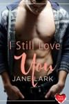 FREE New Adult Short Story~ I Still Love You by Jane Lark