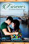 Forever: A Lobster Kind Of Love by Jody Pard and Jennifer Tocheny