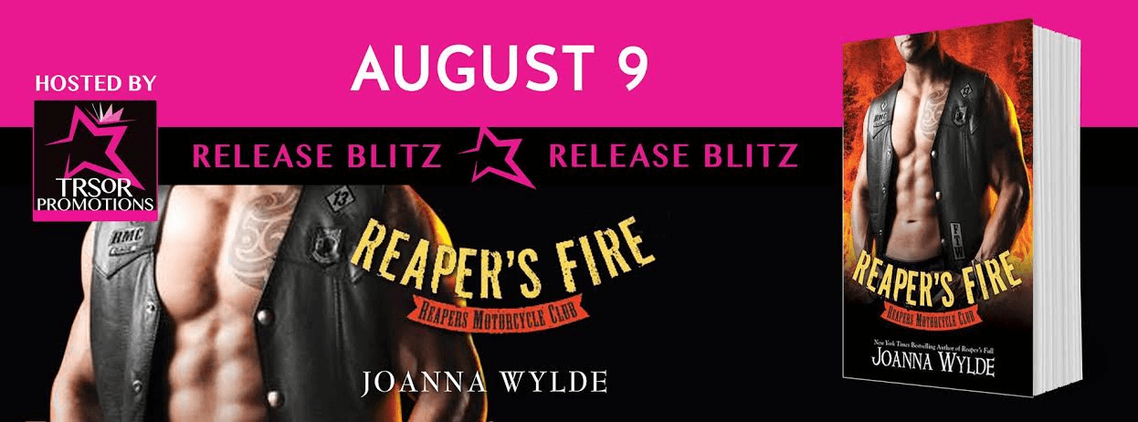 *New Release * Reaper's Fire (Reaper's MC Book 6) by Joanna Wylde * Blog Tour * Book Review *