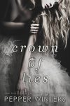 * It's Live * Release Day * Crown of Lies (Truth and Lies Duet, Book 1) by Pepper Winters * Blog Tour * Book Review *