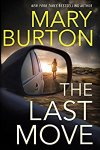 🎧Have You Heard?🎧Audiobooks For Your Listening Pleasure🎧The Last Move by Mary Burton🎧Narrated by Teri Schnaubelt🎧