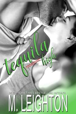 Release Blitz * Tequila High by Michelle Leighton * Blog Tour * Book Review *