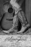 Erin Noelle Links ~ Metamorphosis