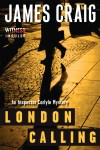 Spotlight:  London Calling by James Craig