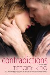 Contradictions by Tiffany King (Release Date)
