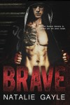Brave by Natalie Gayle