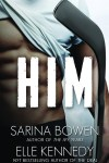 Him by Sarina Bowen and Elle Kennedy * 5 Star Review