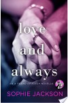Love and Always by Sophie Jackson * New Release * Book Review