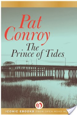 In Defense of Audio Books: The Prince of Tides by Pat Conroy