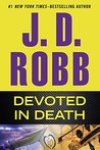 *Have You Heard? * Audiobooks For Your Listening Pleasure* Devoted in Death (In Death #41) by J. D. Robb
