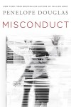 Misconduct * Blog Tour * Review * Sexy Excerpt * Two Fantastic Giveaways for Signed Books!