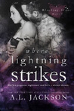 Where Lightning Strikes by A.L. Jackson * Review * Excerpt * Book Trailer * Signed Set Giveaway