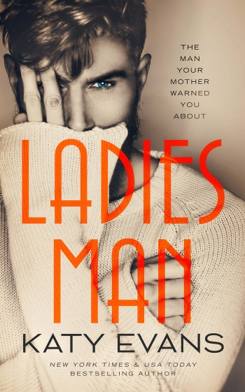 Surprise!!! Cover Reveal for Ladies Man by Katy Evans