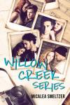 Willow Creek Series Boxed Set by Micalea Smeltzer