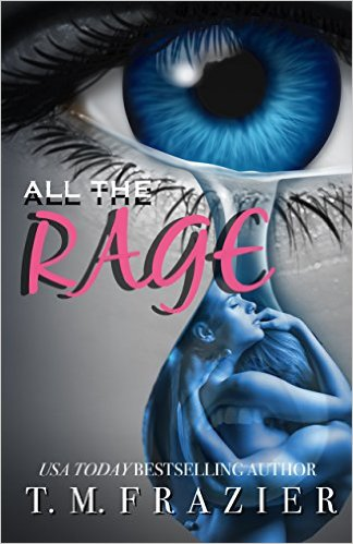 * NEW RELEASE * All the Rage by TM Frazier * Book Review * Blog Tour * GIVEAWAY * PROLOGUE *
